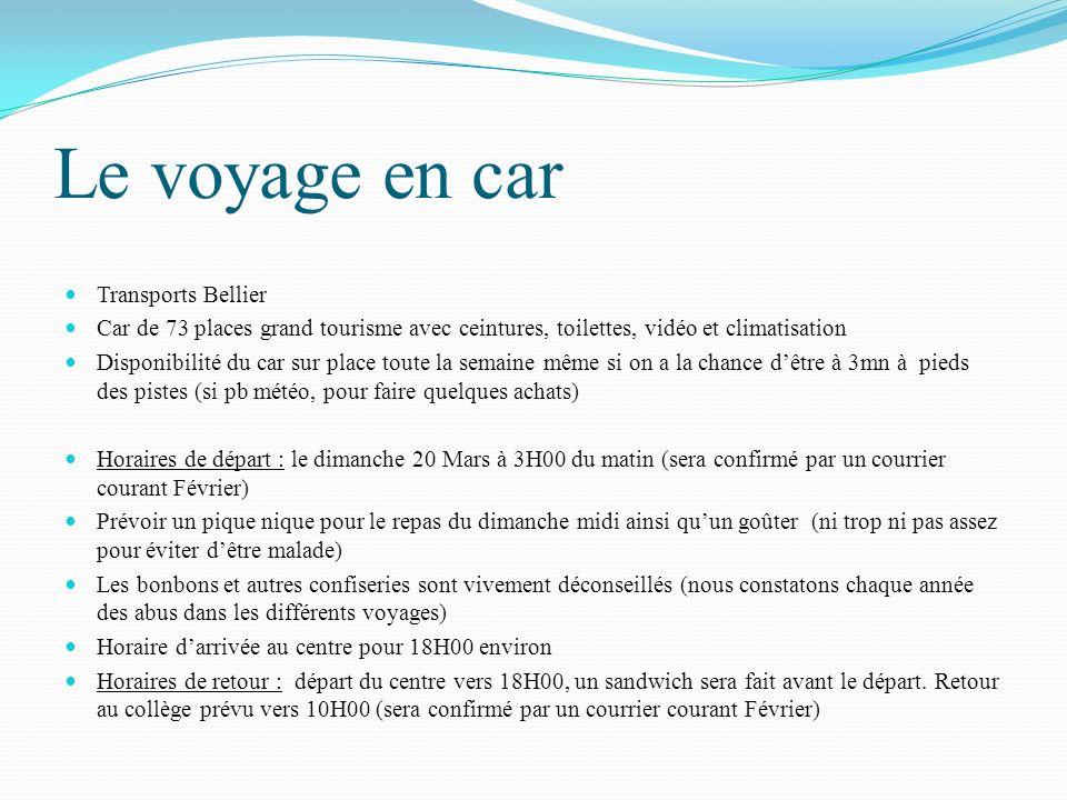 Le voyage en car Transports Bellier Car de 73 places grand tourisme avec ceintures, toilettes, vidéo et climatisation Disponibilité du car sur place t