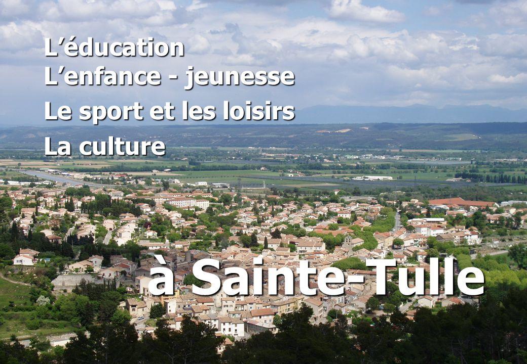 Léducation Lenfance - jeunesse Le sport et les loisirs La culture à Sainte-Tulle
