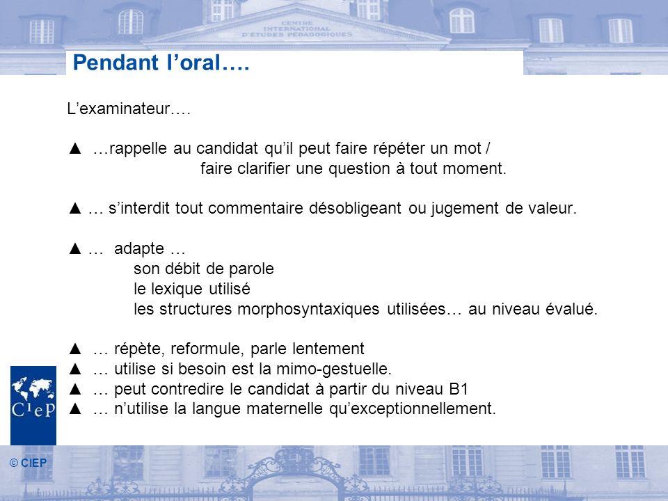 © CIEP Pendant loral….Lexaminateur….