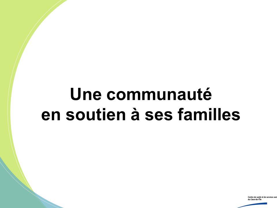 Une communauté en soutien à ses familles