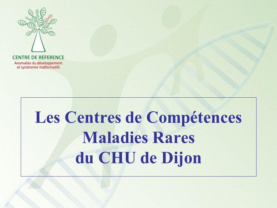 Les Centres de Compétences Maladies Rares du CHU de Dijon