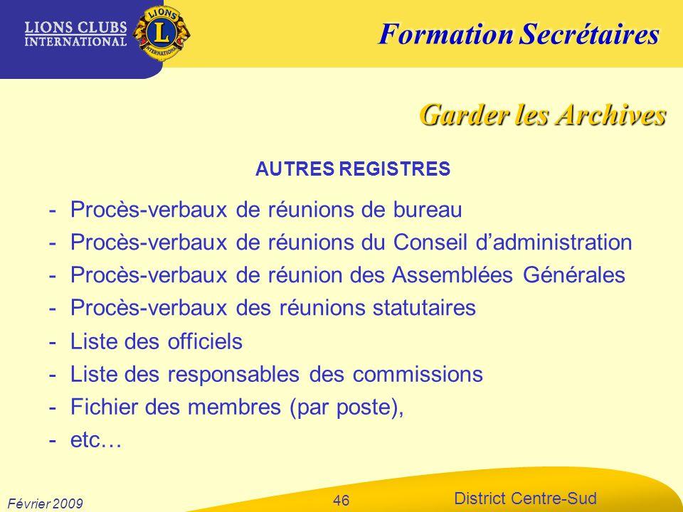 Formation Secrétaires District Centre-Sud Février 2009 46 -Procès-verbaux de réunions de bureau -Procès-verbaux de réunions du Conseil dadministration