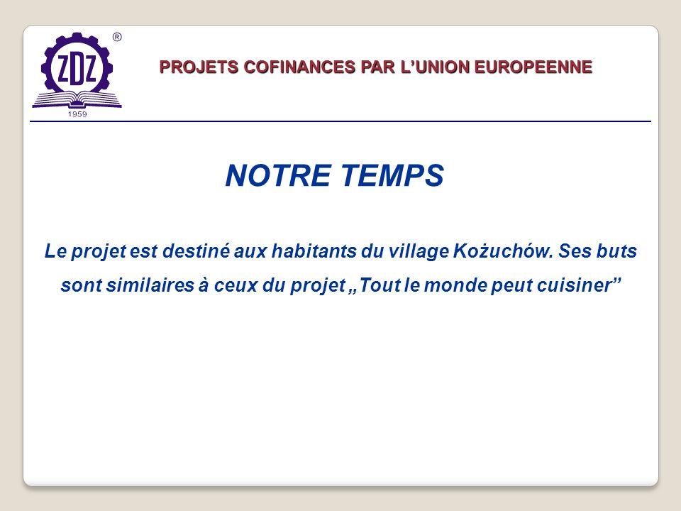 Le projet est destiné aux habitants du village Kożuchów.