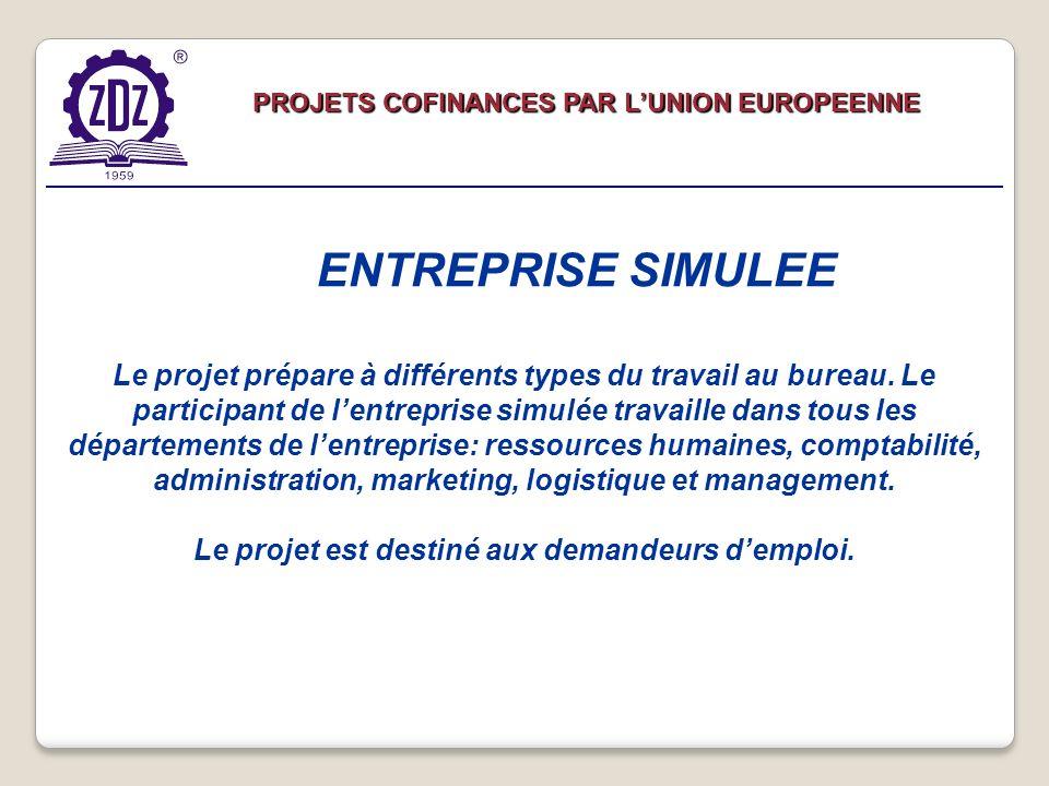 Le projet prépare à différents types du travail au bureau.