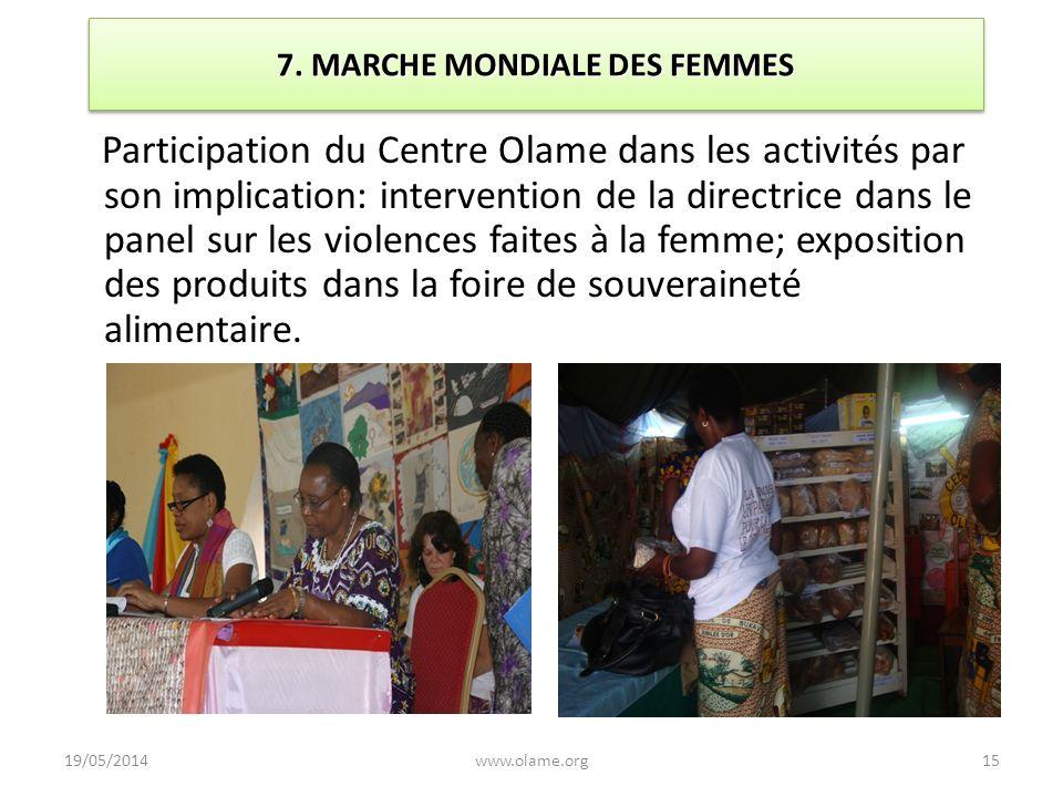 7. MARCHE MONDIALE DES FEMMES Participation du Centre Olame dans les activités par son implication: intervention de la directrice dans le panel sur le