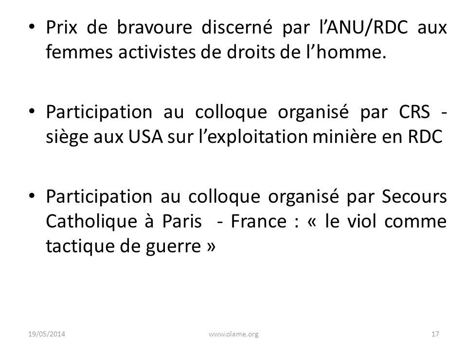 Prix de bravoure discerné par lANU/RDC aux femmes activistes de droits de lhomme. Participation au colloque organisé par CRS - siège aux USA sur lexpl