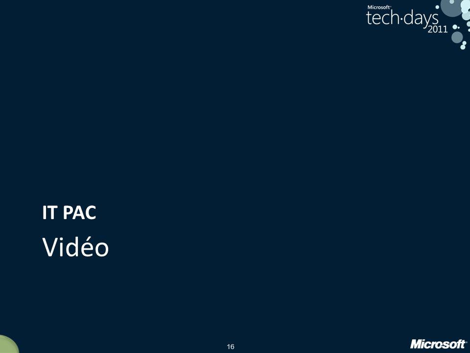 16 Vidéo IT PAC