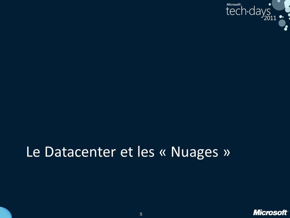 5 Le Datacenter et les « Nuages »