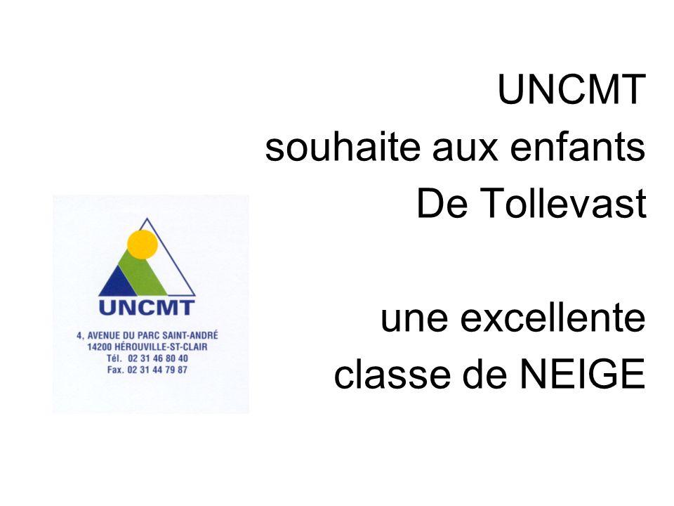 UNCMT souhaite aux enfants De Tollevast une excellente classe de NEIGE