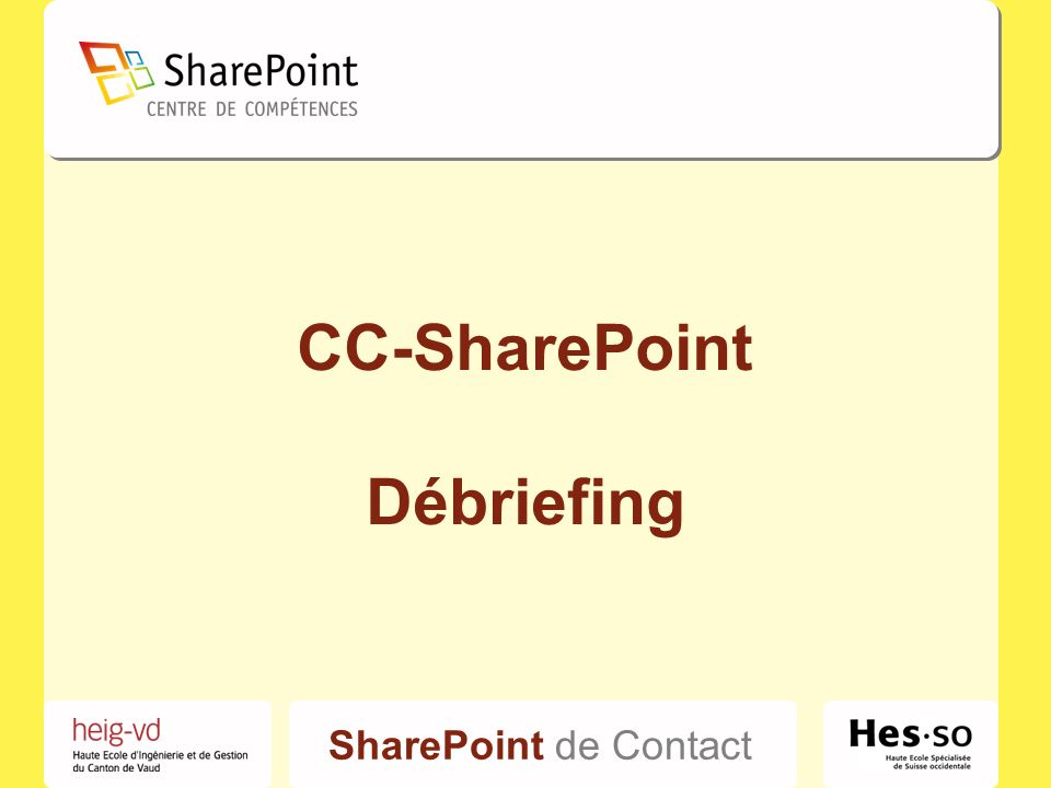 SharePoint de Contact CC-SharePoint Débriefing