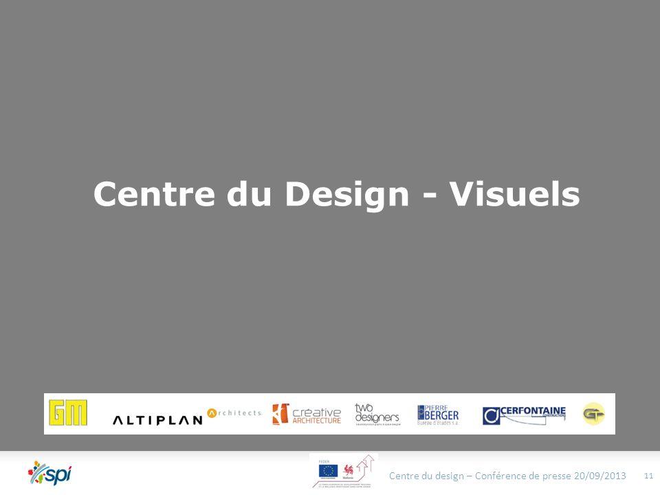 Centre du Design - Visuels Centre du design – Conférence de presse 20/09/2013 11