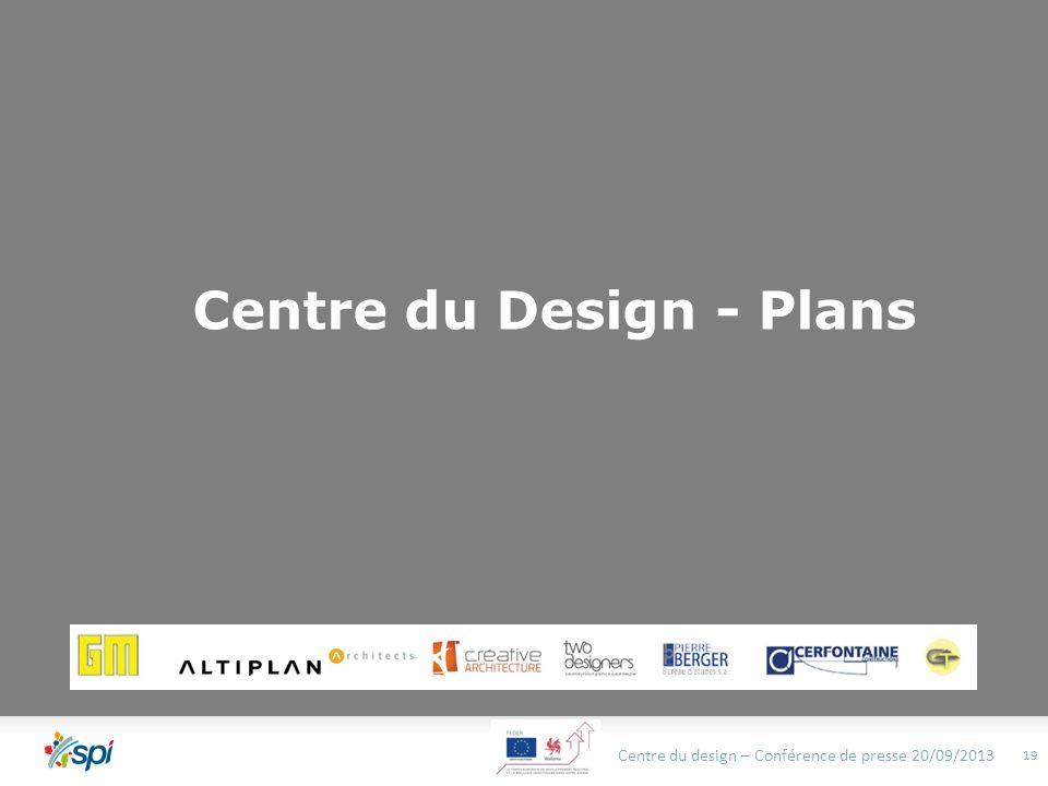 Centre du Design - Plans Centre du design – Conférence de presse 20/09/2013 19