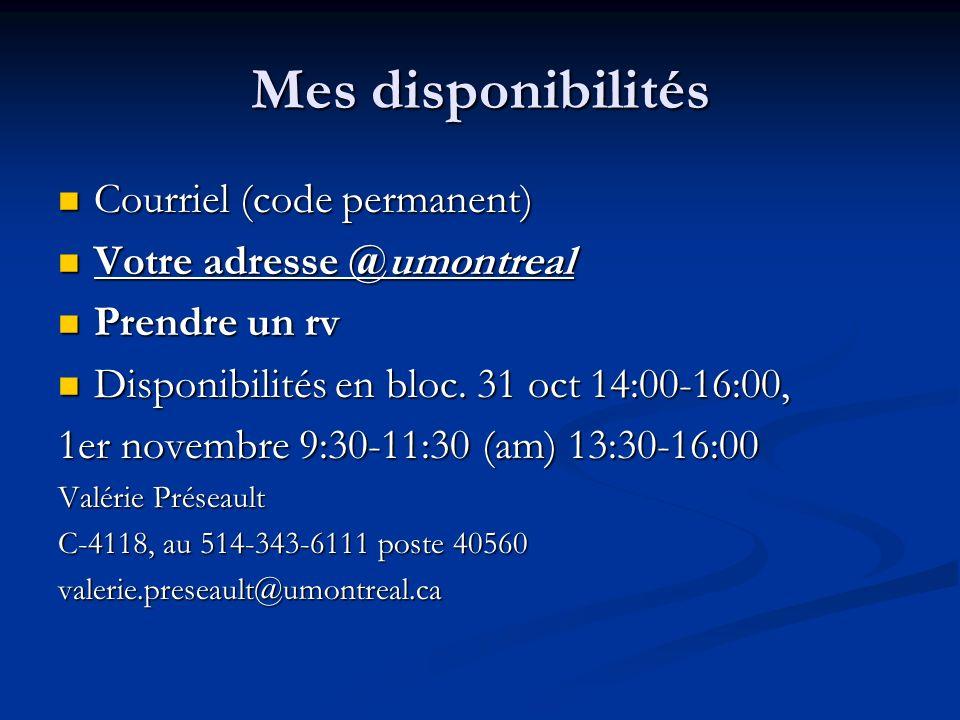 Mes disponibilités Courriel (code permanent) Courriel (code permanent) Votre adresse @umontreal Votre adresse @umontreal Prendre un rv Prendre un rv Disponibilités en bloc.