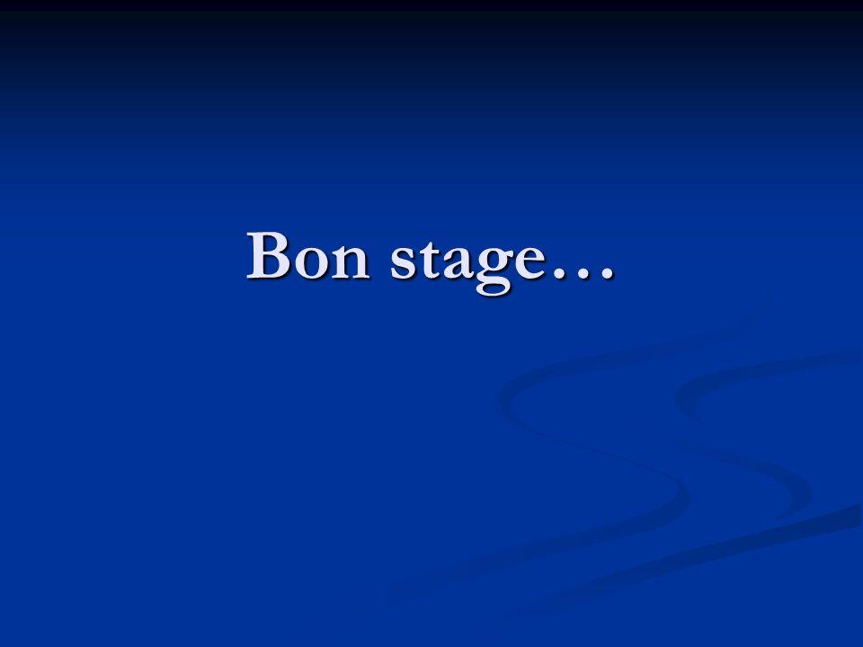 Bon stage…