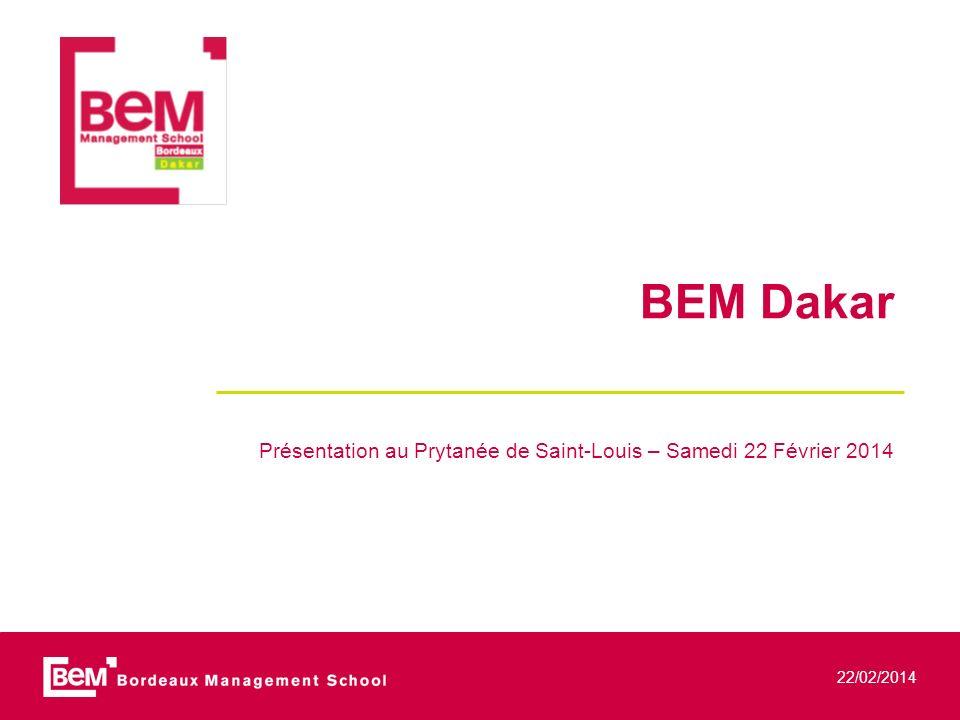 22/02/2014 BEM Dakar Présentation au Prytanée de Saint-Louis – Samedi 22 Février 2014