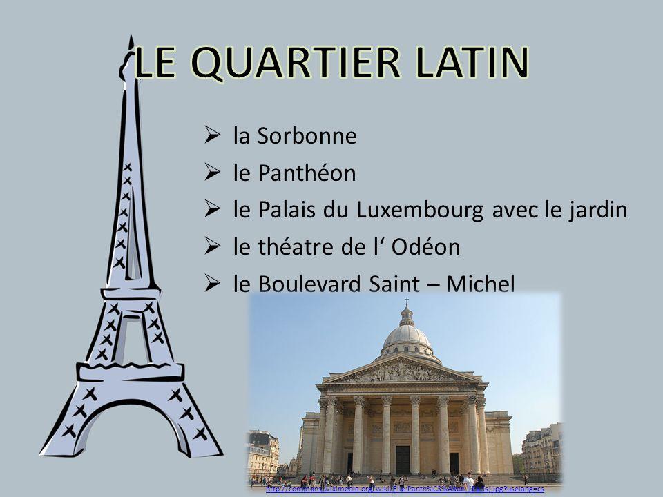la Sorbonne le Panthéon le Palais du Luxembourg avec le jardin le théatre de l Odéon le Boulevard Saint – Michel http://commons.wikimedia.org/wiki/Fil