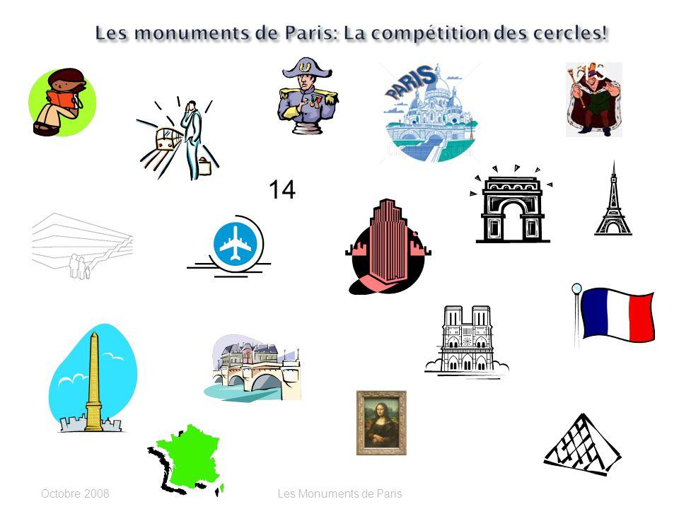 Georges Pompidou ou La Joconde? Cest _______________. Octobre 2006Les Monuments de Paris