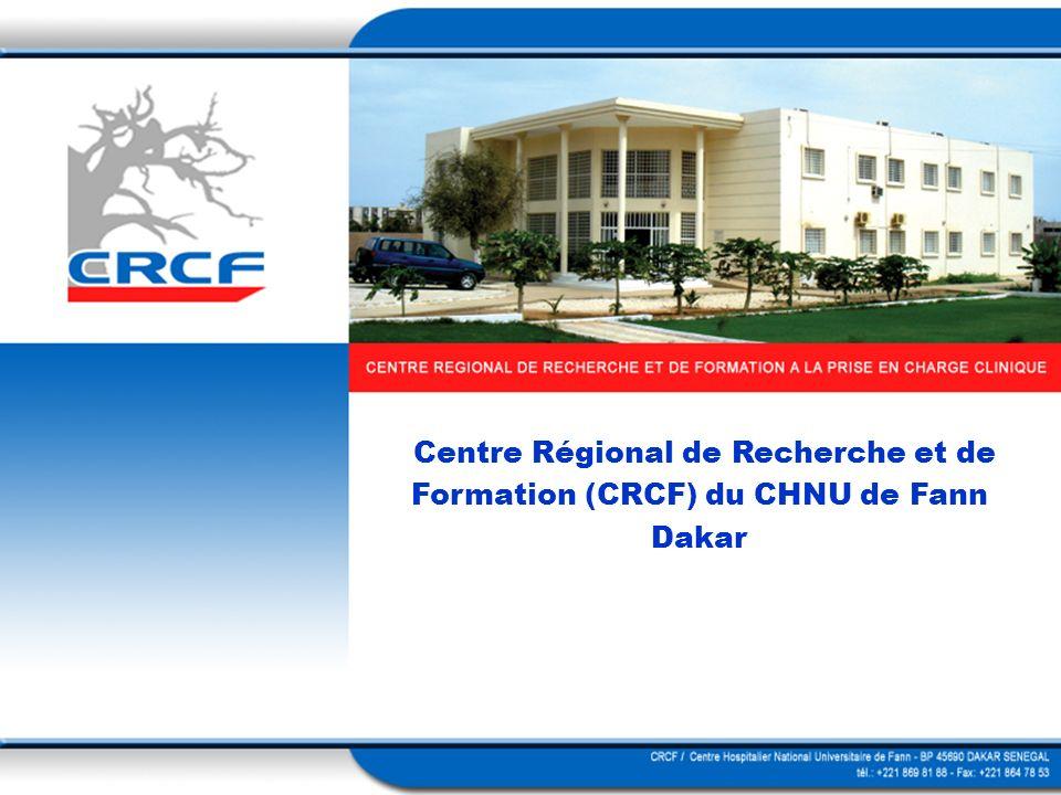 2 Centre Régional de Recherche et de Formation (CRCF) du CHNU de Fann Dakar
