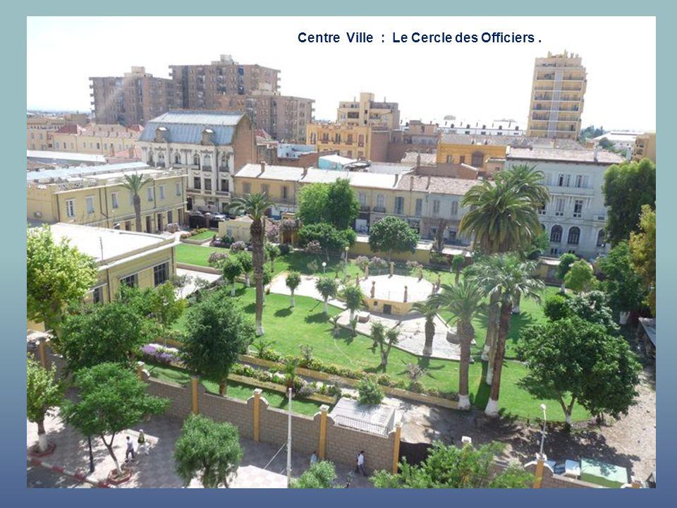 Centre Ville : Le Cercle des Officiers.