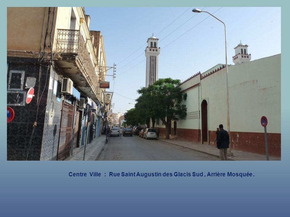 Centre Ville : Rue Saint Augustin des Glacis Sud.