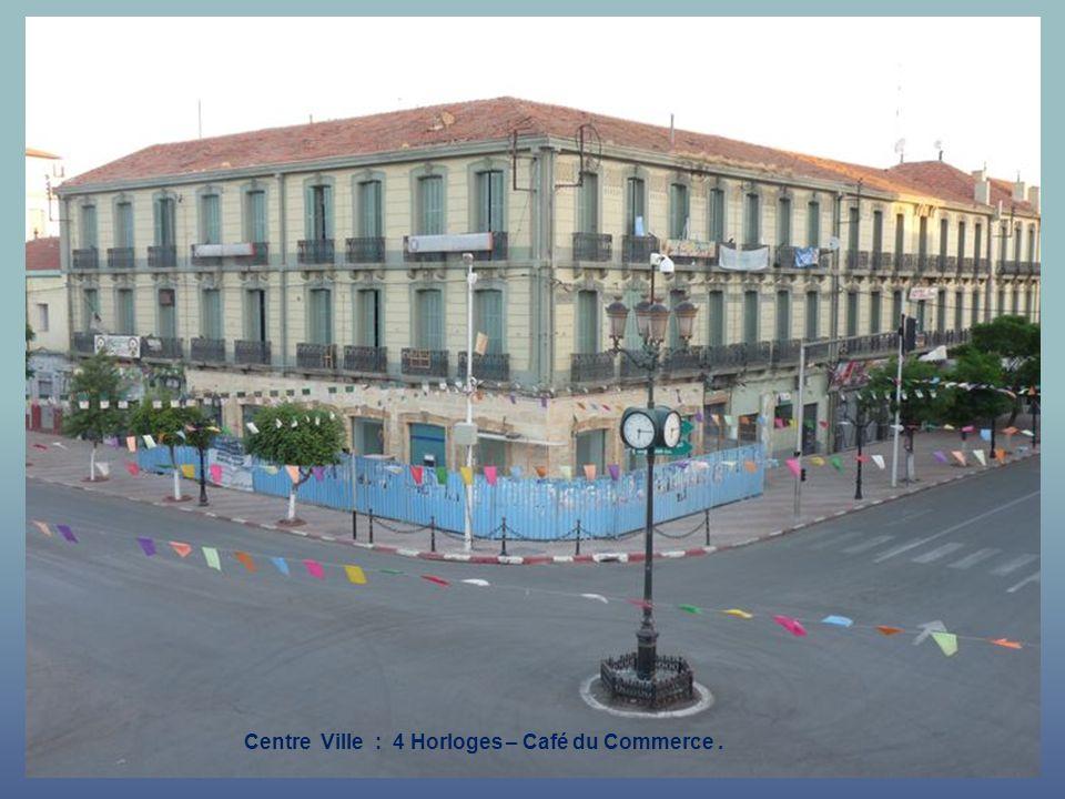 Centre Ville : les 4 Horloges : lHôtel Mekerra.