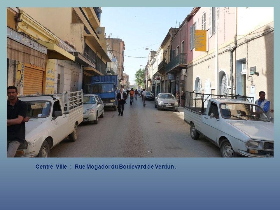 Centre Ville : Rue Mogador vers le Boulevard de Verdun.