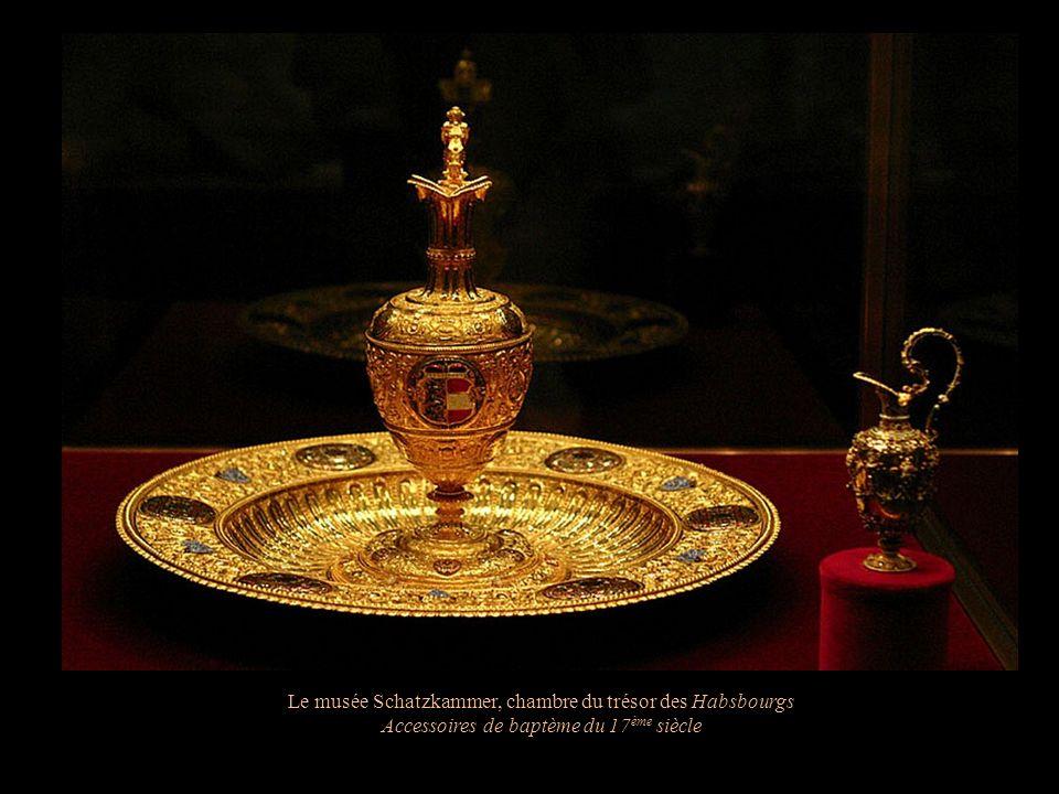 Le musée Schatzkammer, chambre du trésor des Habsbourgs Le berceau du Roi de Rome, fils de Napoléon 1er