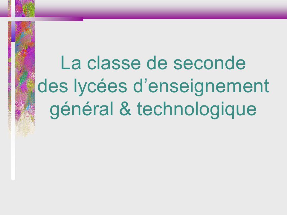 La classe de seconde des lycées denseignement général & technologique