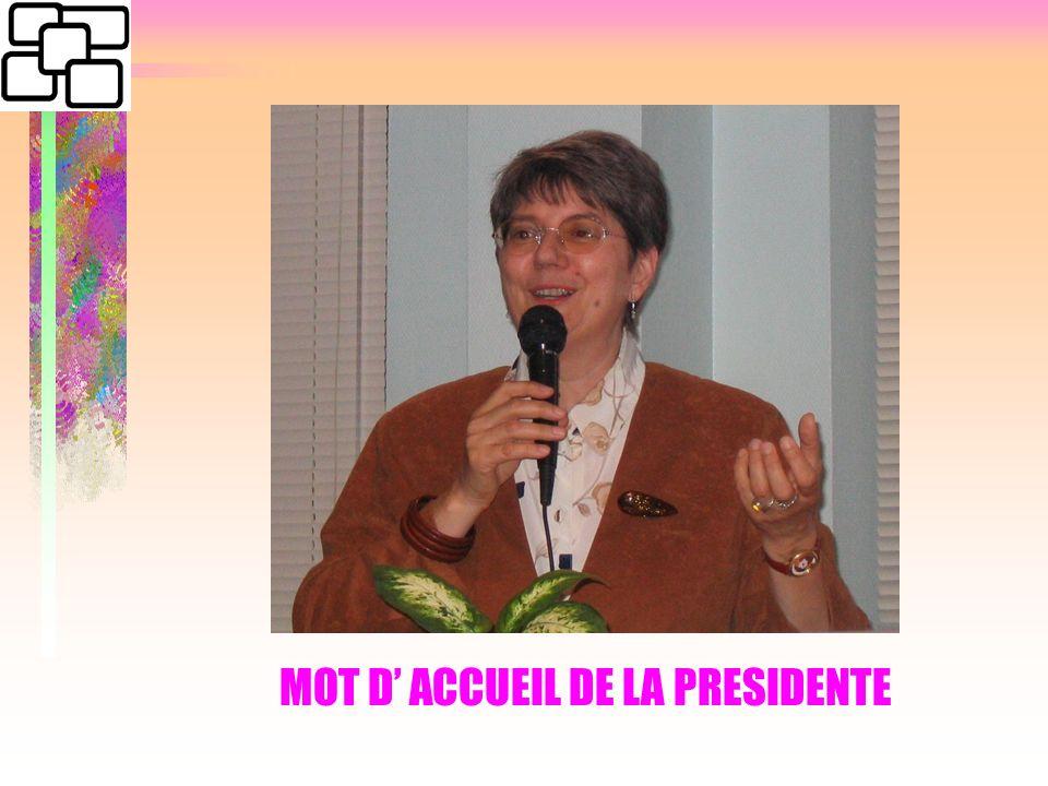 MOT D ACCUEIL DE LA PRESIDENTE
