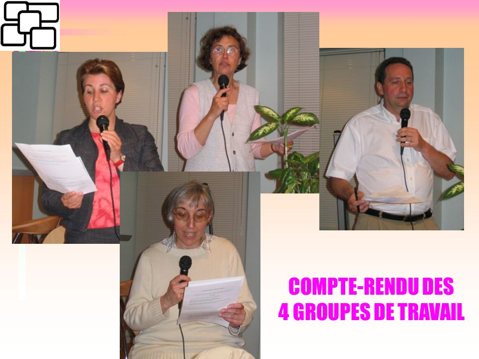 COMPTE-RENDU DES 4 GROUPES DE TRAVAIL