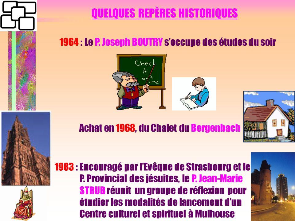 QUELQUES REPÈRES HISTORIQUES 1964 : Le P.