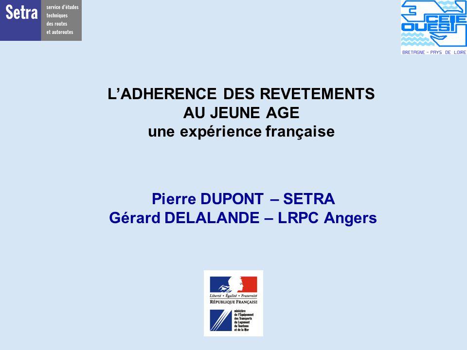 00/00/2001 Page 1 - Centre - Unité - Titre de la Présentation 17/09/2003 Page 1 - CSTR - TCE - Adhérence au jeune âge - LAUSANNE LADHERENCE DES REVETE