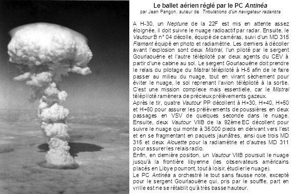 Le ballet aérien réglé par le PC Antinéa par Jean Pangon, auteur de Tribulations dun navigateur radariste A H-30, un Neptune de la 22F est mis en atte