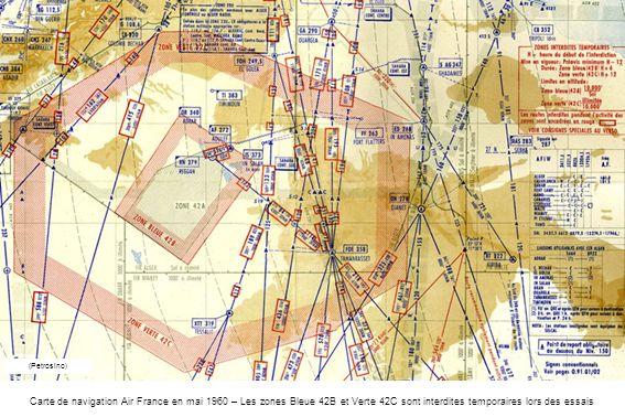 Carte de navigation Air France en mai 1960 – Les zones Bleue 42B et Verte 42C sont interdites temporaires lors des essais (Petrosino)