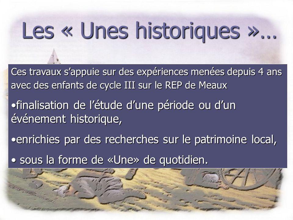 Les « Unes historiques »… Les outils à votre disposition… www.ac-creteil.fr/lecturecollinet Rubrique : les Unes historiques les Unes historiquesles Unes historiques