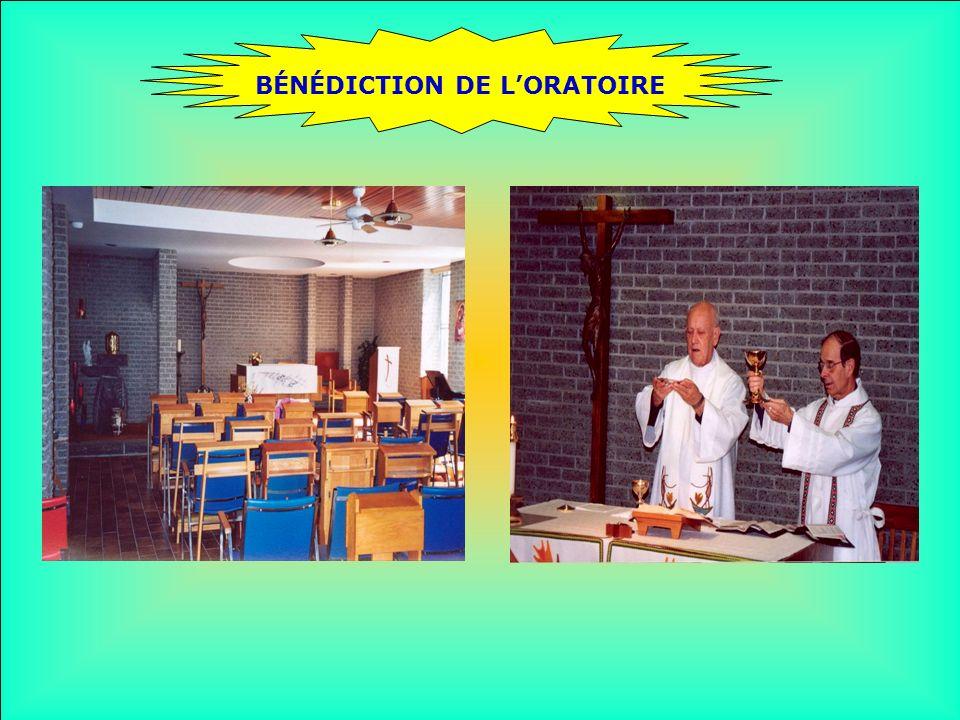 .. BÉNÉDICTION DE LORATOIRE