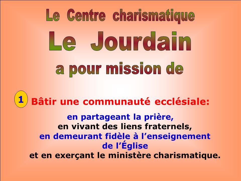 .. Le Jourdain rappelle le fleuve dIsraël où Jean-Baptiste baptisait Jésus y a été baptisé par Jean Leau vive du JOURDAIN assainit, embellit et transf