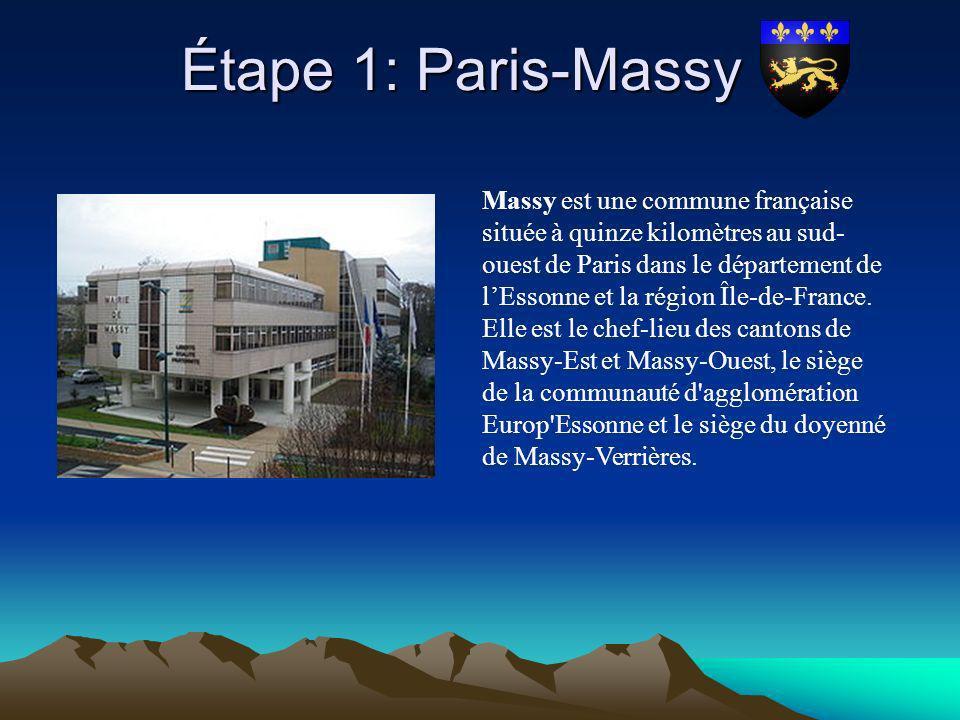 Étape 1: Paris-Massy Étape 1: Paris-Massy Massy est une commune française située à quinze kilomètres au sud- ouest de Paris dans le département de lEs