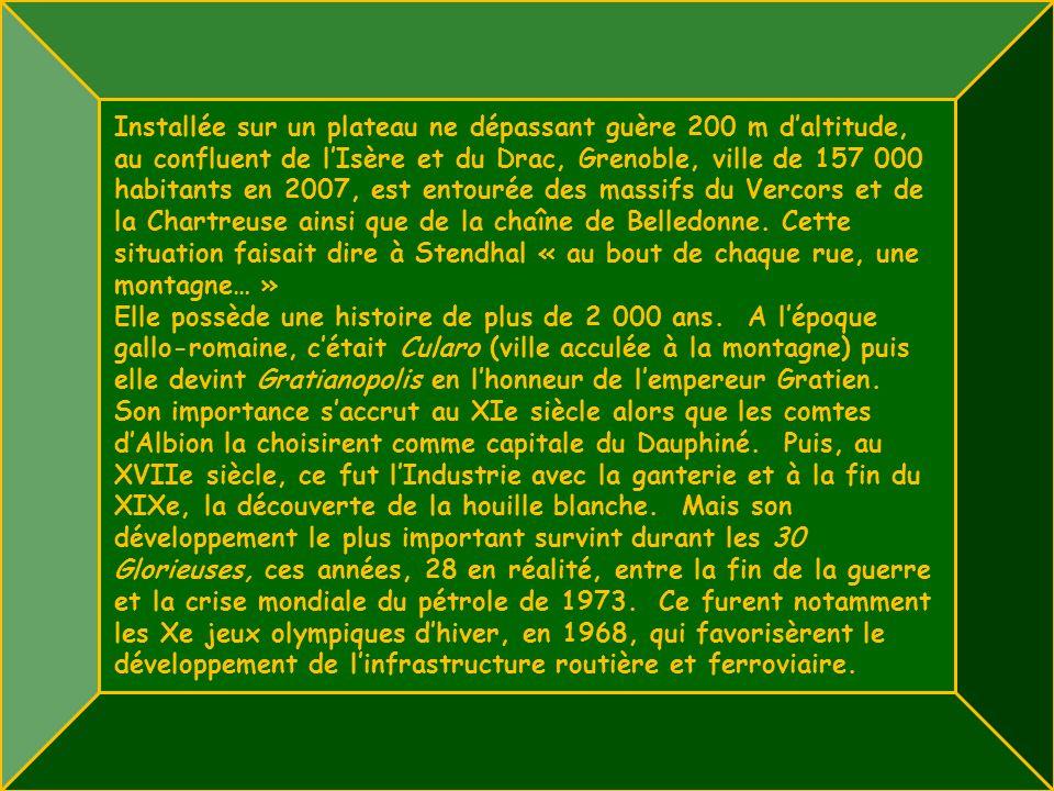 Installée sur un plateau ne dépassant guère 200 m daltitude, au confluent de lIsère et du Drac, Grenoble, ville de 157 000 habitants en 2007, est entourée des massifs du Vercors et de la Chartreuse ainsi que de la chaîne de Belledonne.
