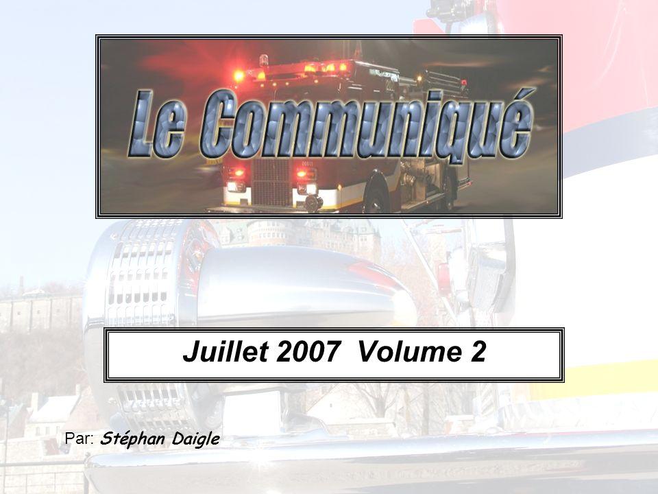 Juillet 2007 Volume 2 Par: Stéphan Daigle