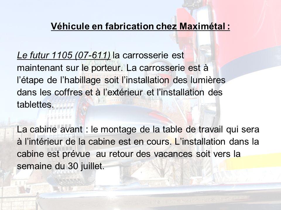 Véhicule en fabrication chez Maximétal : Le futur 1105 (07-611) la carrosserie est maintenant sur le porteur.