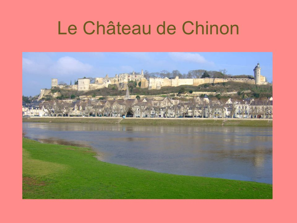 Les informations pratiques : Le château médiéval de Chinon est situé dans le département de l Indre- et-Loire (37) entre Angers et Tours le long de la Vienne (à environ 290km au sud-ouest de Paris).