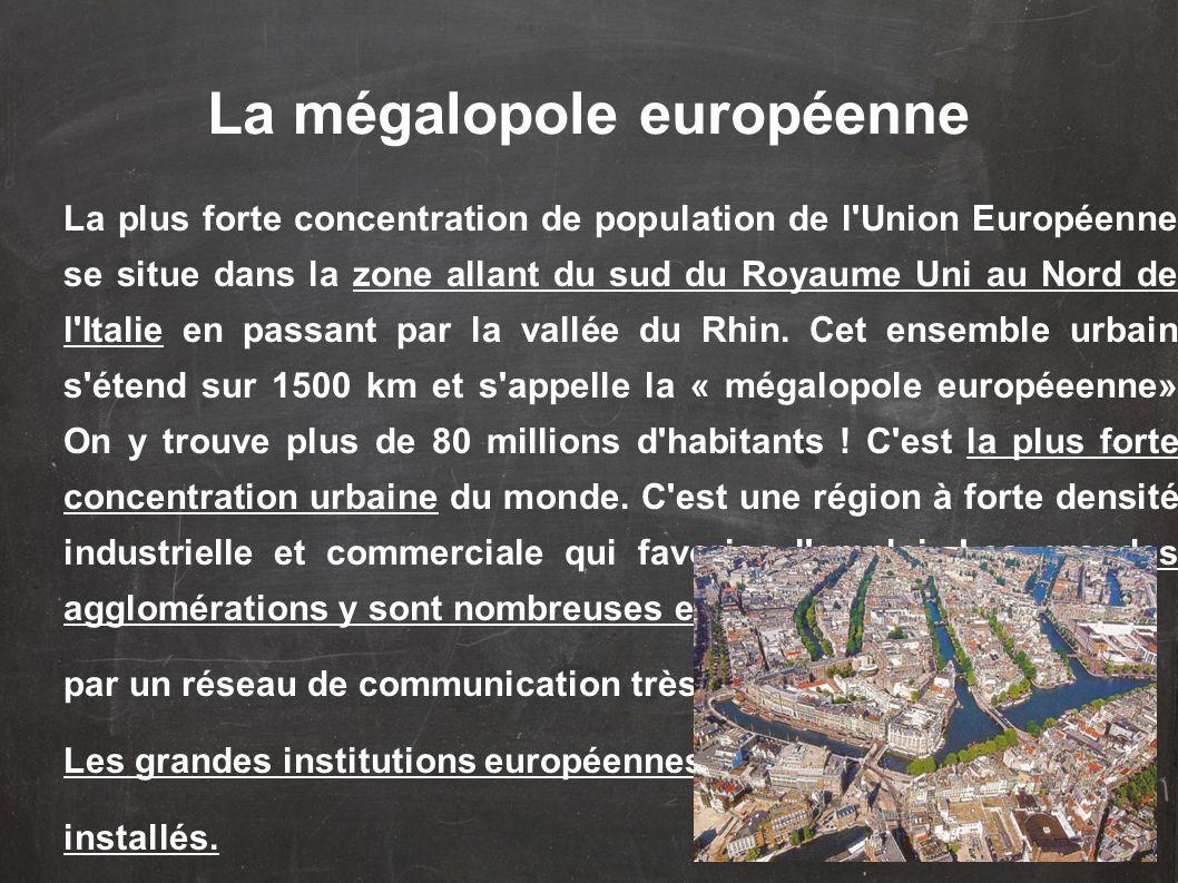 La plus forte concentration de population de l Union Européenne se situe dans la zone allant du sud du Royaume Uni au Nord de l Italie en passant par la vallée du Rhin.