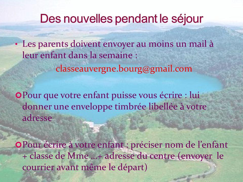 Les parents doivent envoyer au moins un mail à leur enfant dans la semaine : classeauvergne.bourg@gmail.com Pour que votre enfant puisse vous écrire :