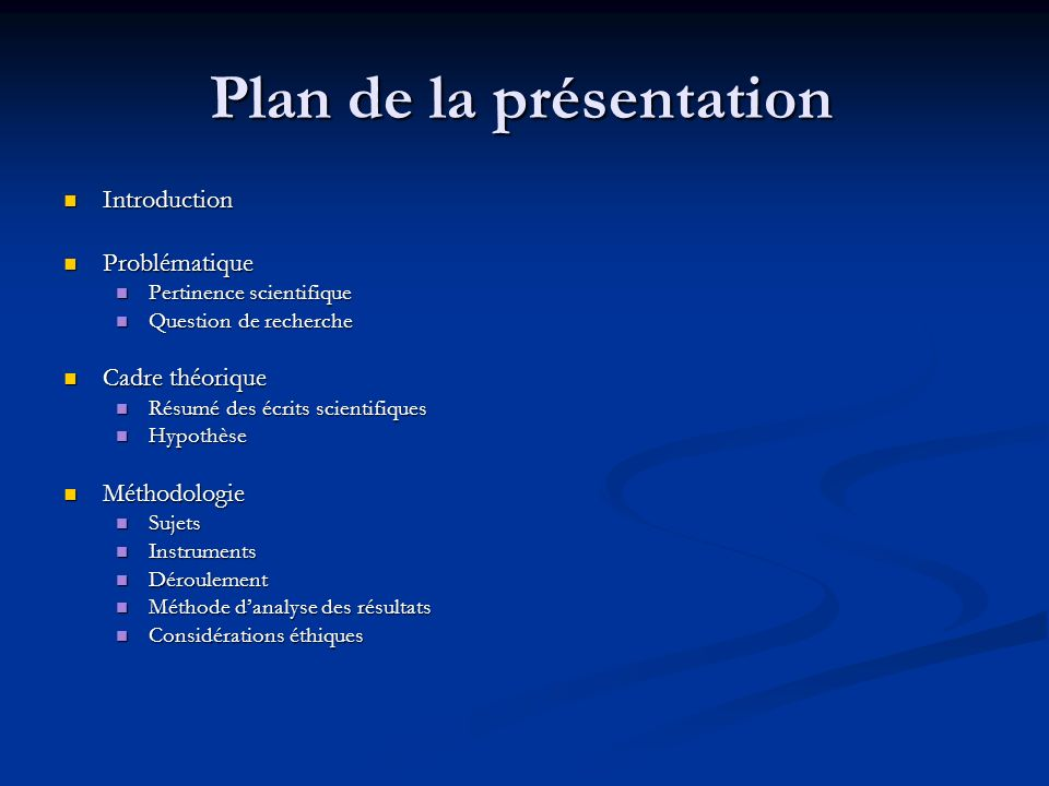 Plan de la présentation Introduction Introduction Problématique Problématique Pertinence scientifique Pertinence scientifique Question de recherche Qu