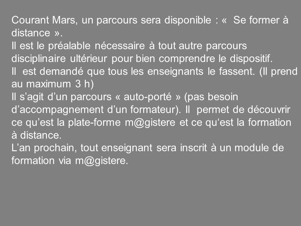 Courant Mars, un parcours sera disponible : « Se former à distance ».