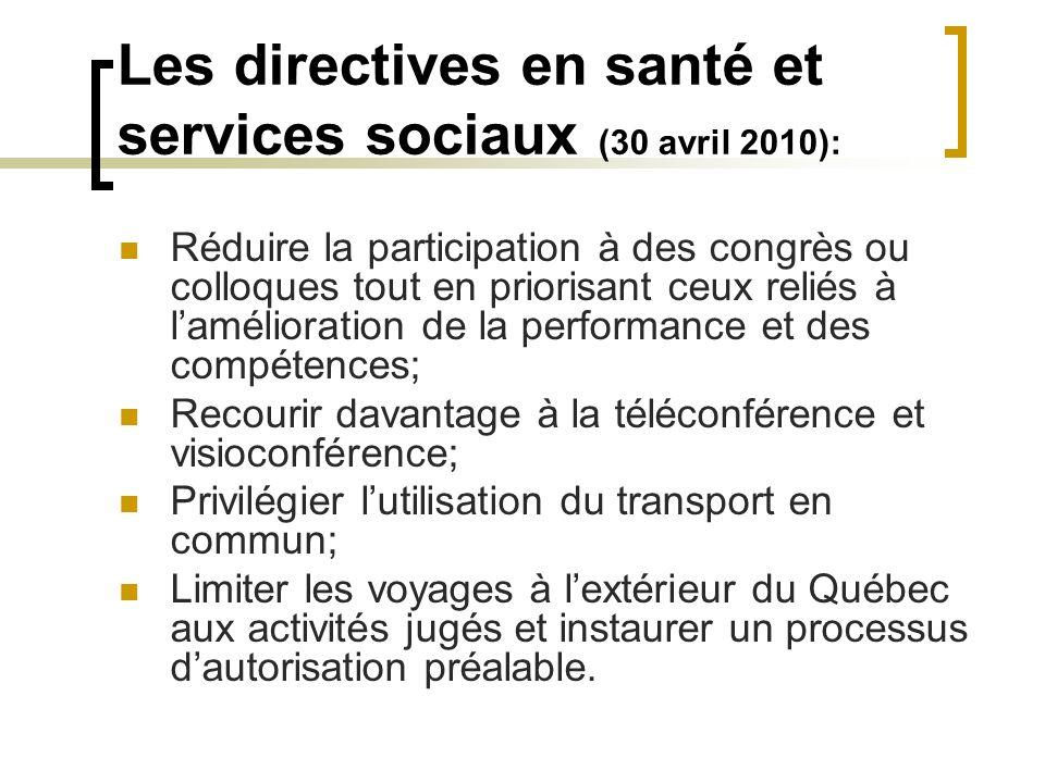 Les directives en santé et services sociaux (30 avril 2010): Réduire la participation à des congrès ou colloques tout en priorisant ceux reliés à lamé