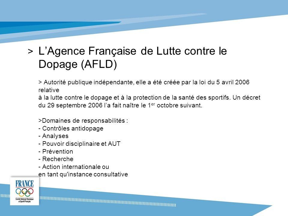 > LAgence Française de Lutte contre le Dopage (AFLD) > Autorité publique indépendante, elle a été créée par la loi du 5 avril 2006 relative à la lutte contre le dopage et à la protection de la santé des sportifs.