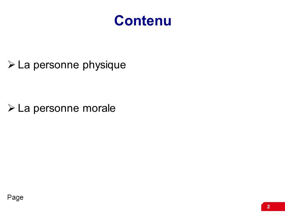 2 Contenu La personne physique La personne morale Page