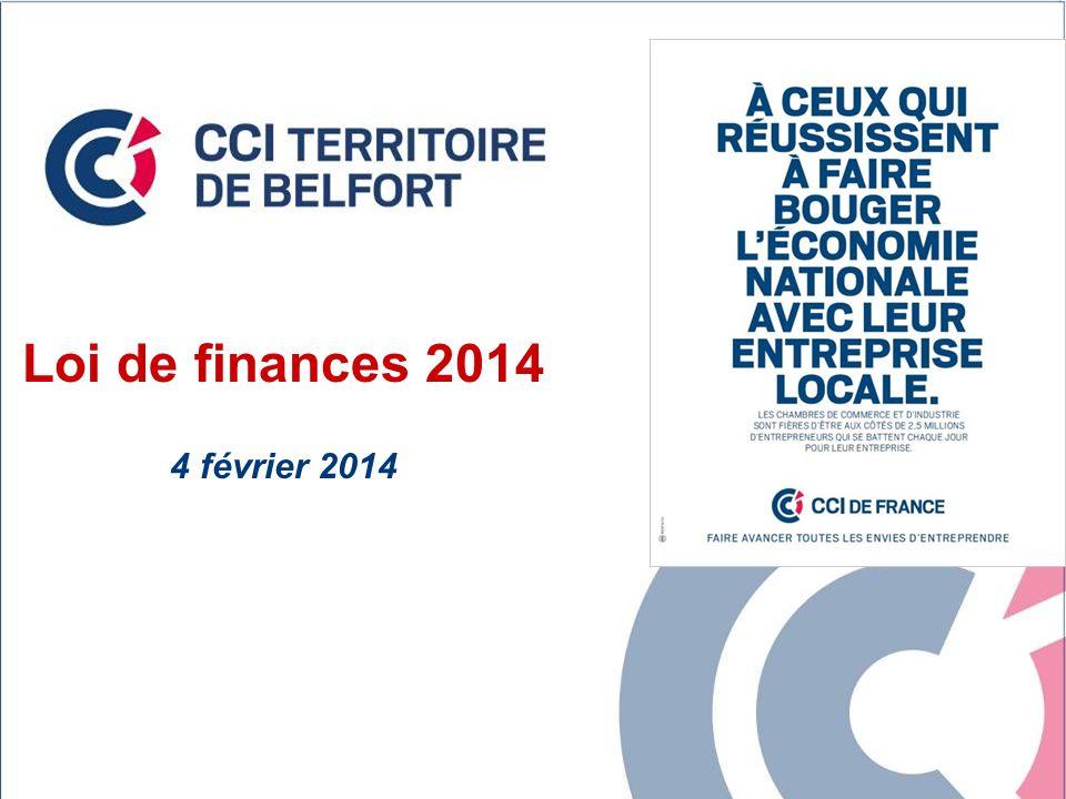 1 Loi de finances 2014 4 février 2014